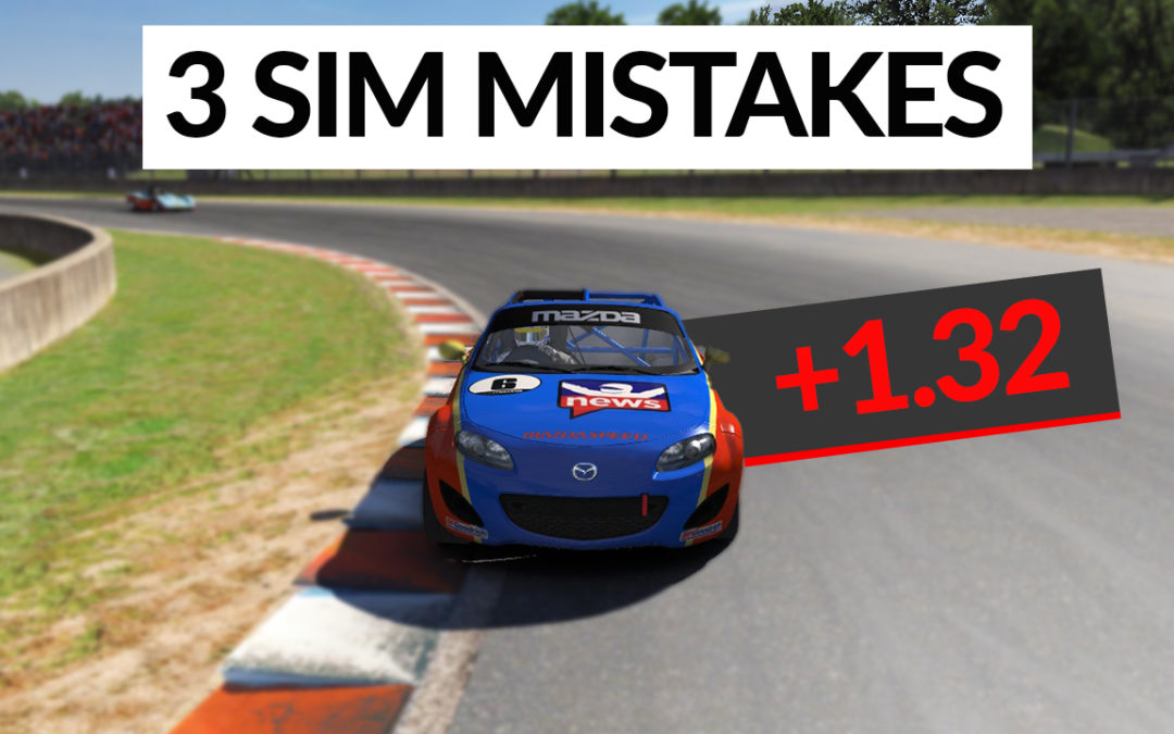 The Biggest Sim Racing Mistakes